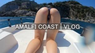 AMALFI COAST VLOG | MY GIRLFRIEND HAS BEEN NAUGHTY ON THE BOAT